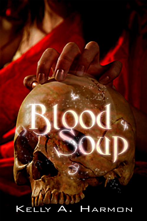 Blood Soup by Kelly A. Harmon - Cover Flat