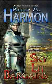 Cover of Sky Lit Bargains by Kelly A. Harmon depicts a woman dressed in armor, leaning against a stone wall.