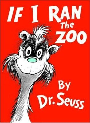 Cover of Dr. Seuss's If I Ran the Zoo