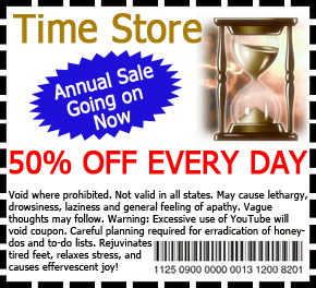Coupon for a Fictitious Store:  The Time Store, which sells days off.