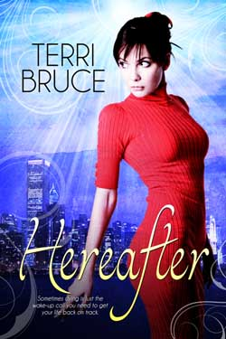The Cover of Hereafter by Author Terri Bruce.
