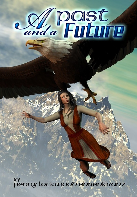 Cover of A Past and a Future by Penny Lockwood Ehrenkranz