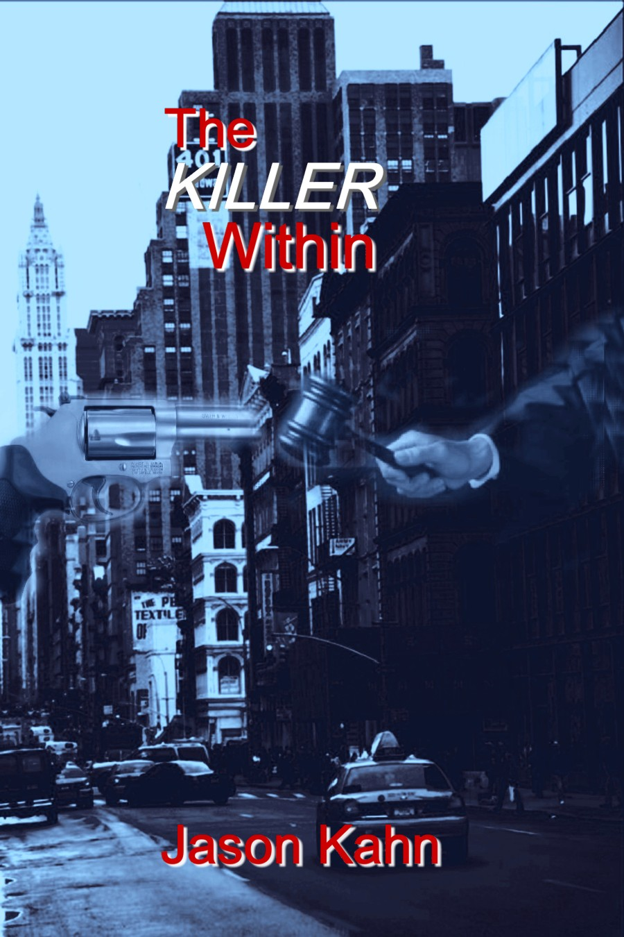 The Killer Within by Jason Kahn