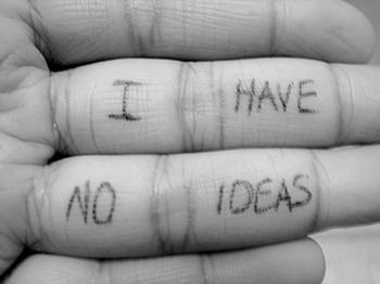 No Ideas