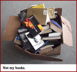 A box of books, but not mine.