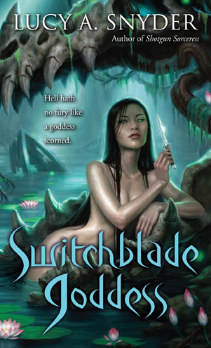 Book cover of Switchblade Goddess by Lucy A. Snyder