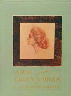 Cover of First Edition Text of Anne of Green Gables by L.M. Montgomery