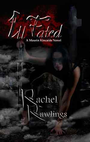 Cover of Rachel Rawling's Book, Ill Fated.