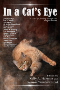In a Cat's Eye, Edited by Kelly A. Harmon and Vonnie Winslow Crist